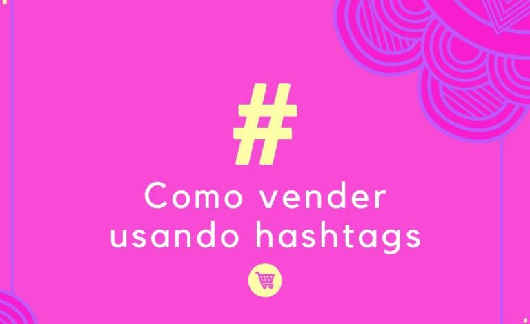 Photo of Como vender usando # hashtags