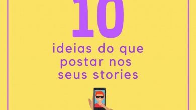 Photo of 10 Idéias do que postar nos seus Stories