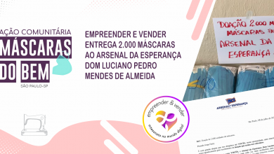 Photo of Máscaras do Bem do Empreender e Vender chegam ao Arsenal da Esperança